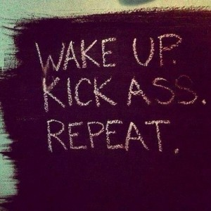 Wake up - Kick Ass - Repeat